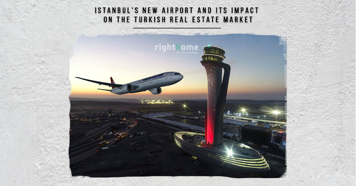 A complete guide to Istanbul's new airport and its impact on the Turkish real estate market in the present and future