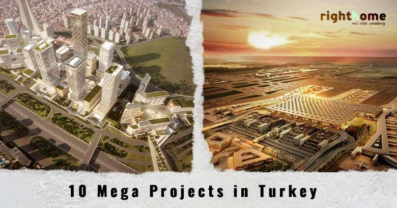 10 Mega Projects to Transfer Turkey to  10 Top Glob Economies