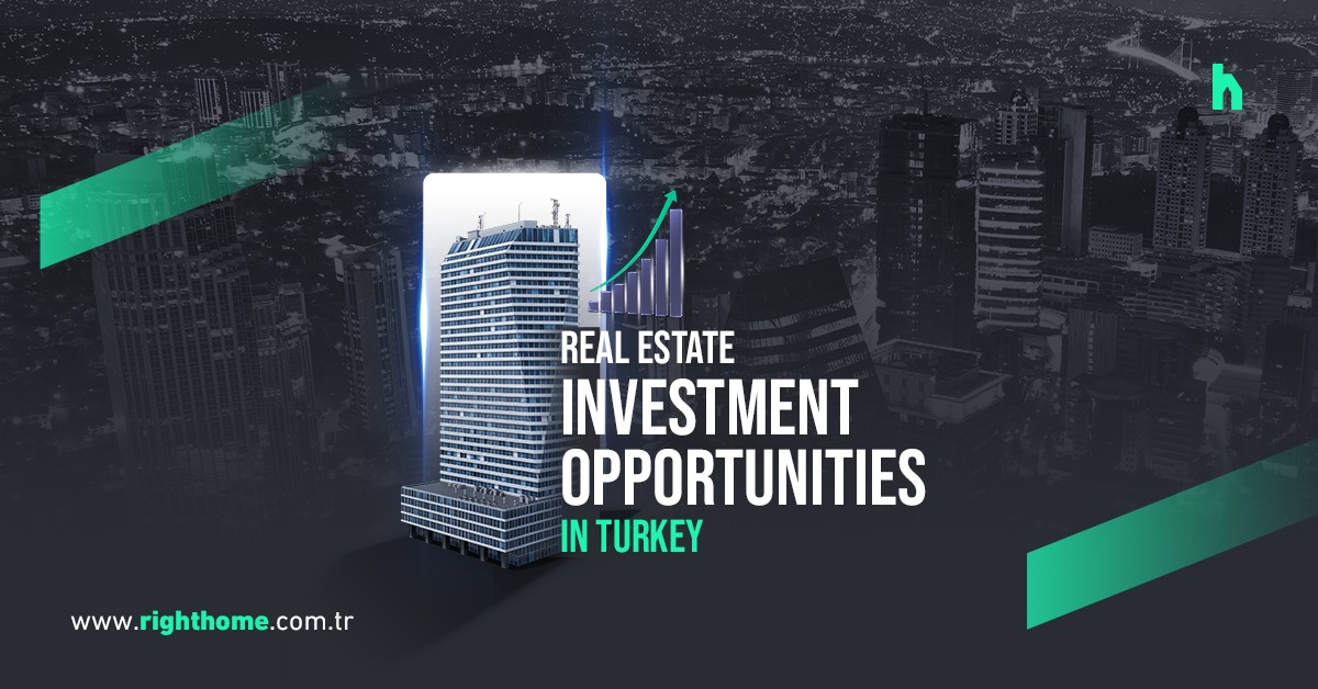 Real estate investment opportunities in Turkey