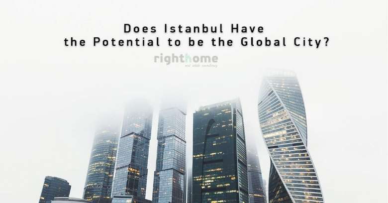 Does Istanbul Have the Potential to Global City?