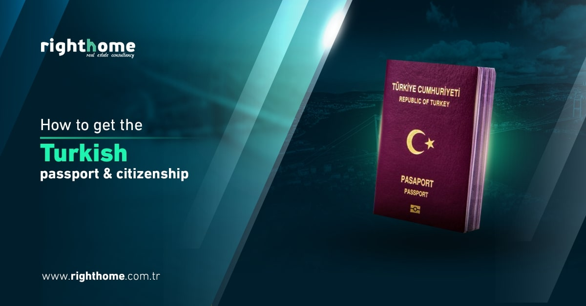 How to get the Turkish passport and Turkish citizenship