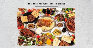 The most popular Turkish dishes