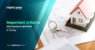Important criteria when buying an apartment in Turkey