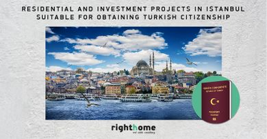 Residential and investment projects in Istanbul suitable for obtaining Turkish citizenship