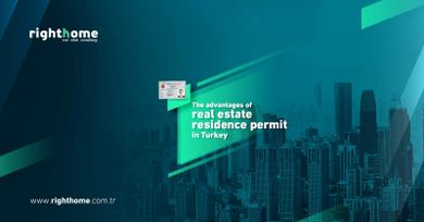 The advantages of real estate residence permit in Turkey