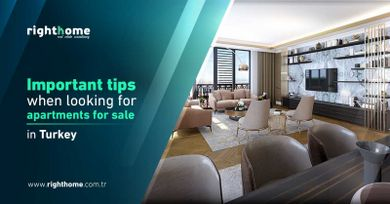 Important tips when looking for apartments for sale in Turkey
