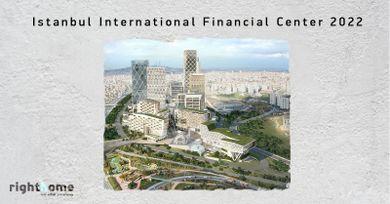 Istanbul International Financial Center 2022