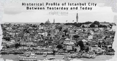 Historical Profile of Istanbul City Between Yesterday and Today